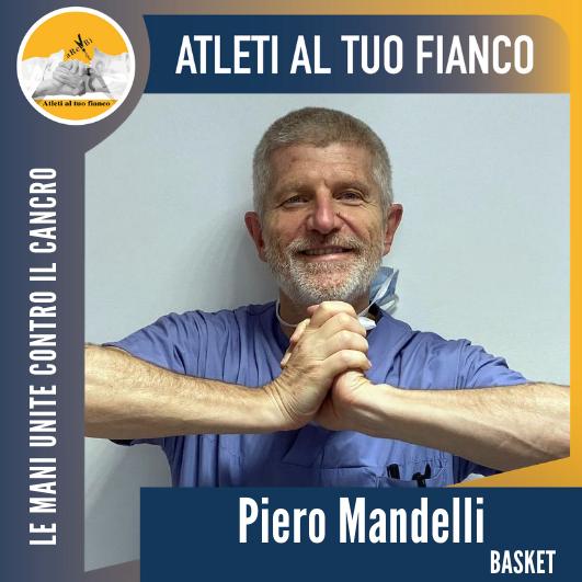 Atleti al tuo fianco: dott. Piero Mandelli